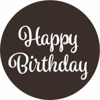 happy birthday round dark chocolate plaque