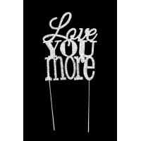 Love You More Diamante Wedding Cake Topper